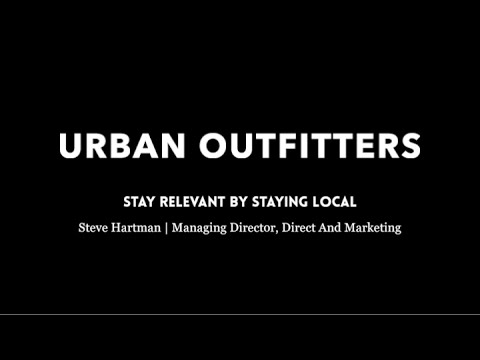 Urban Outfitters: Stay Relevant By Staying Local