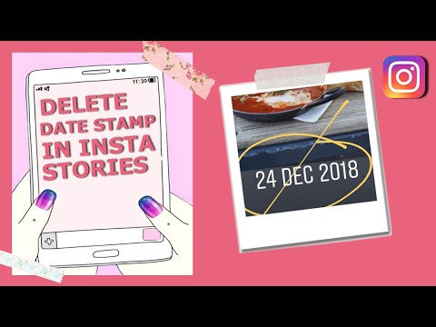 How To Delete Date Stamp Off Old Photos On INSTAGRAM Stories (2018)