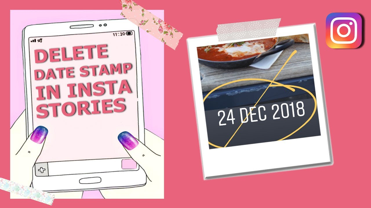 How To Delete Date Stamp Off Old Photos On INSTAGRAM Stories 2018