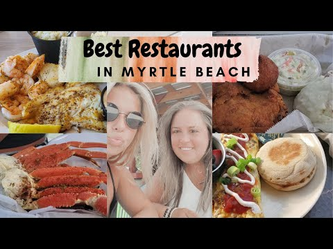 Best Places To Eat In MYRTLE BEACH | What To Eat In MYRTLE BEACH, SC | Yelp Ratings