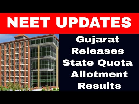 NEET 2017: Gujarat Releases State Quota Allotment Results for MBBS/BDS Seats at medadmgujarat.org