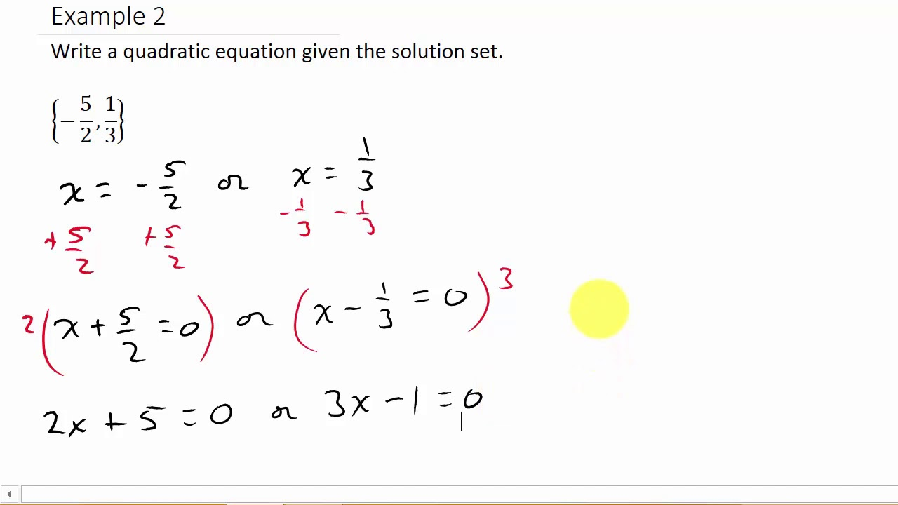 How to find a quadratic equation given the solution youtube how to find a quadratic equation given the solution falaconquin