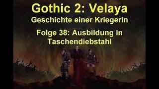 Gothic 2 Velaya LP038 Ausbildung in Taschendiebstahl