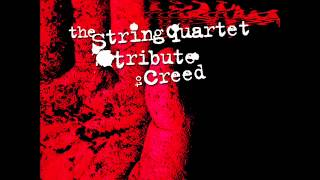 With Arms Wide Open - The String Quartet Tribute To Creed
