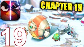 ANGRY BIRDS EVOLUTION Walkthrough Gameplay Part 19 - Chapter 19 Return of The Pigs (iOS Android)