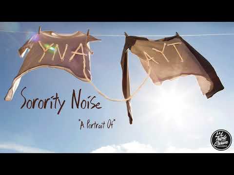 "Sorority Noise - ""A Portrait Of "" (Official Audio)"