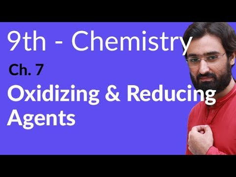 Oxidizing and Reducing Agents - Chemistry Chapter 7 Electrochemistry - 9th Class