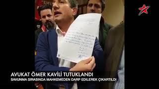 AVUKAT ÖMER KAVİLİ TUTUKLANDI