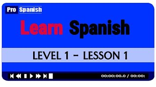 Learn Spanish Level 1 Lesson 1