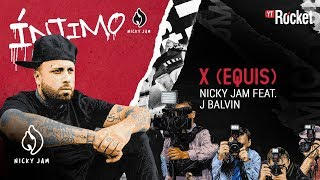 14. X (Equis) - Nicky Jam x J Balvin | Video Letra