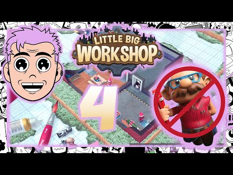 The Fall and Rise of DuckButt - Little Big Workshop Pt. 4 |