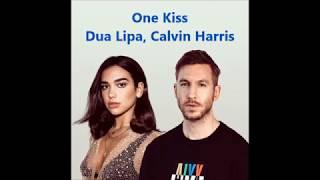 One Kiss - Dua Lipa,Calvin Harris lyrics