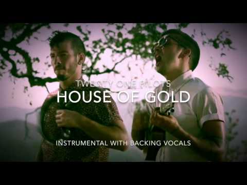 twenty one pilots - House of Gold (TV Track/Instrumental with Backing Vocals)