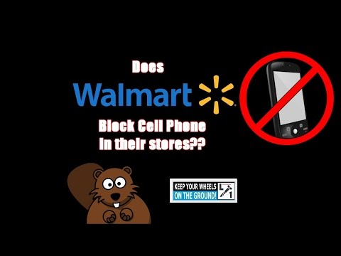 WalMart Stores Blocking Cell Phones? Or What's Going On??