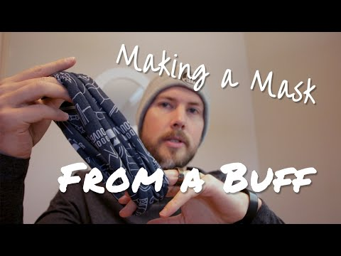 How To HACK Your Buff Or Multiwrap Into A Fabric MASK For Coronavirus