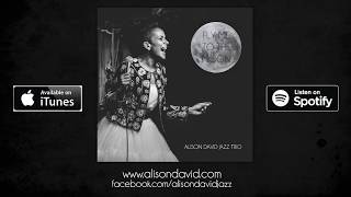 ALISON DAVID JAZZ TRIO Fly Me To The Moon HD 25sec