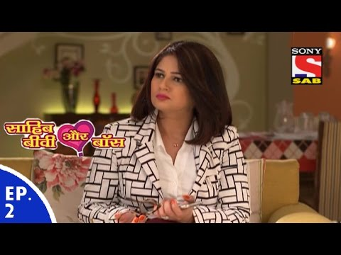 Sahib Biwi Aur Boss - साहिब बीवी और बॉस - Episode 2 - 22nd December, 2015