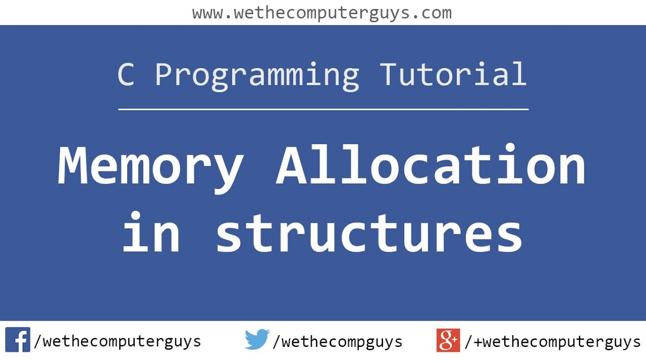 C Programming Language Tutorial Advanced Memory