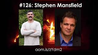 Art of Manliness Podcast #126: Christianity, Masculinity, and Manly Maxims With Stephen Mansfield