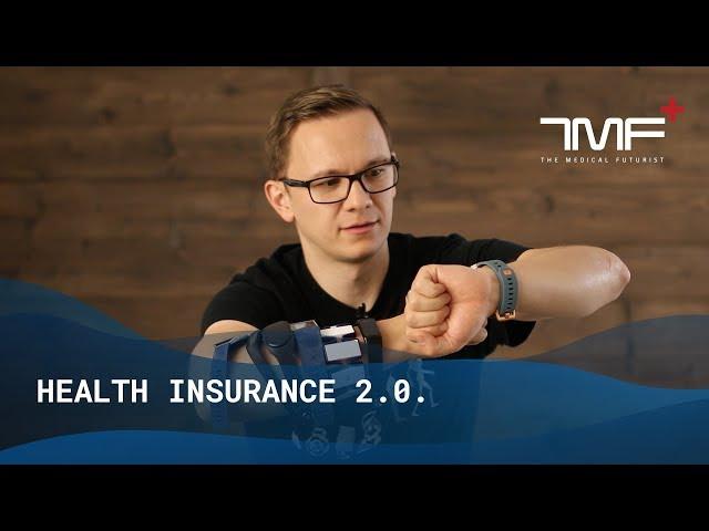 The Future Of Health Insurance - The Medical Futurist