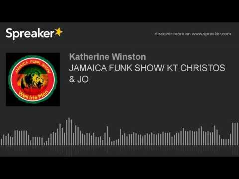 JAMAICA FUNK SHOW/ KT CHRISTOS & JO