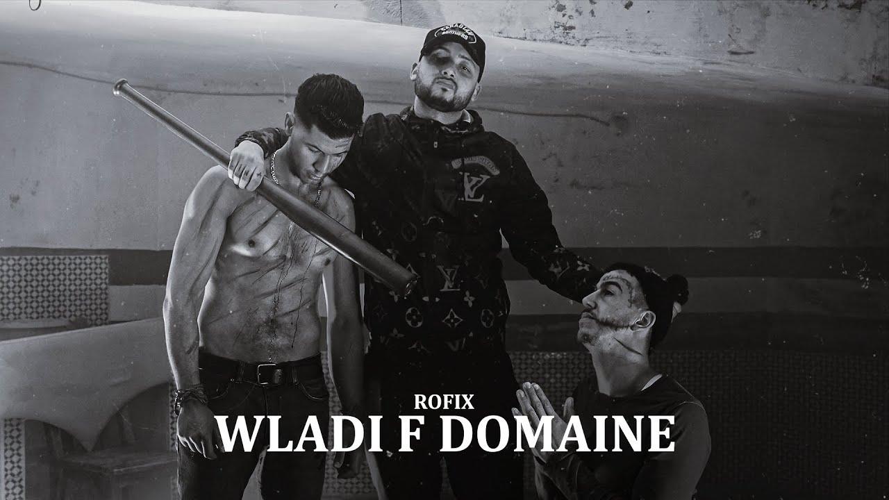 ROFIX - WLADI F DOMAINE (Prod Dilexit )