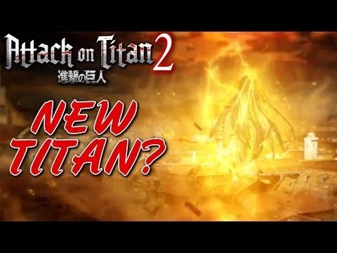 Attack on Titan 2 | NEW TITAN?