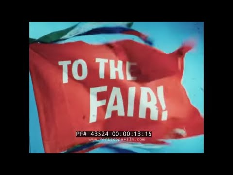 "1964 NEW YORK WORLD'S FAIR PROMOTIONAL MOVIE  ""TO THE FAIR""  43524"