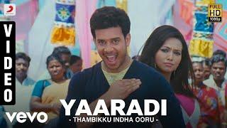 Thambikku Indha Ooru - Yaaradi Video | Dharan Kumar