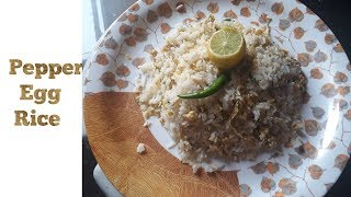 Egg Pepper Rice || Simple and easy Egg Rice || Egg Rice in Kannada