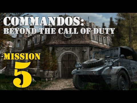 Commandos: Beyond the Call of Duty -- Mission 5: Guess Whou0027s Coming Tonight