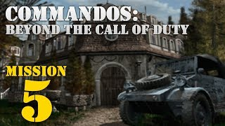 Commandos: Beyond the Call of Duty -- Mission 5: Guess Who's Coming Tonight