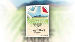 Texas Hills Vineyard Malbec