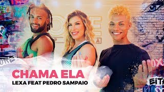 Baixar Chama Ela - Lexa feat. Pedro Sampaio | Coreografia - Lore Improta