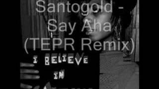 Santogold ▲ Say Aha TEPR Remix
