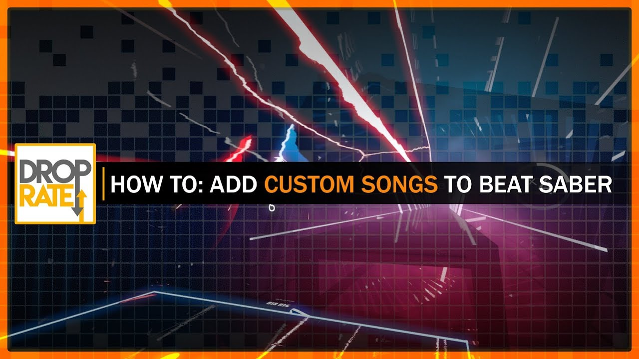 [GUIDE] Add Custom Songs to Beat Saber (Beat Saber Song Loader)