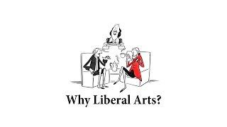 Why liberal arts?