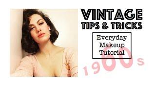 Everyday 60s Make Up Tutorial⎟VINTAGE TIPS & TRICKS
