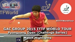 2015 Pyongyang Open Highlights: SUN vs HE (Final)
