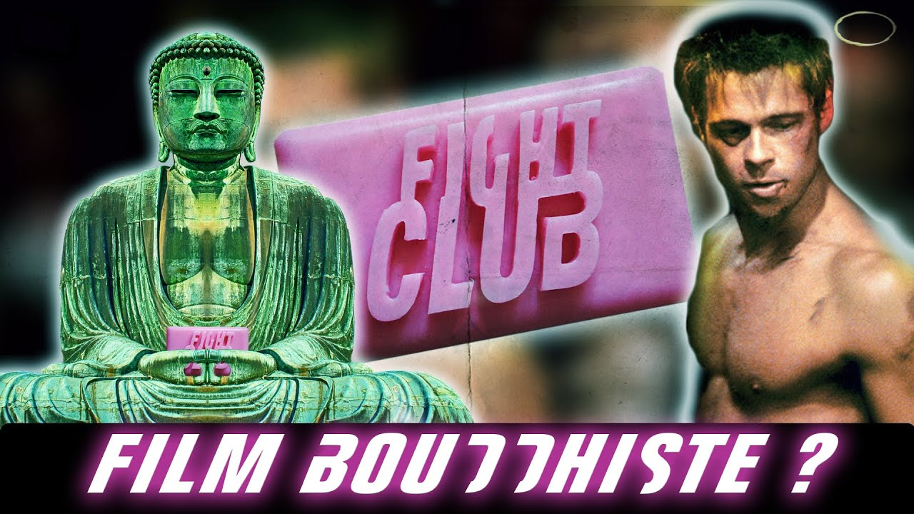 FIGHT CLUB - Film BOUDDHISTE ou Brûlot ANTICAPITALISTE ? - Dead Will