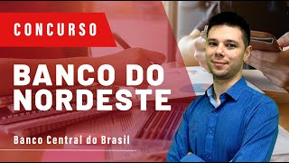 Concurso Banco do Nordeste (BNB) 2018 - Aula 04 - BACEN, Banco Central do Brasil