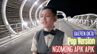 Download lagu Daeren Okta - Ngomong Apik Apik (Official Music Video)