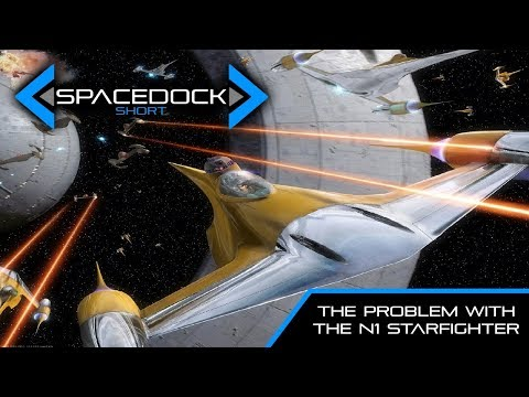 Star Wars: The Big Problem with the Naboo Starfighter - Spacedock Short