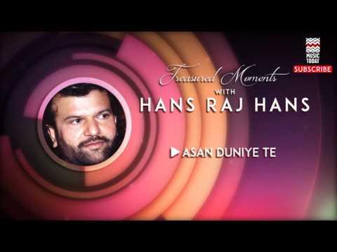 Asan Duniye Te - Hans Raj Hans (Album: Treasured Moments with Hans RajHans)