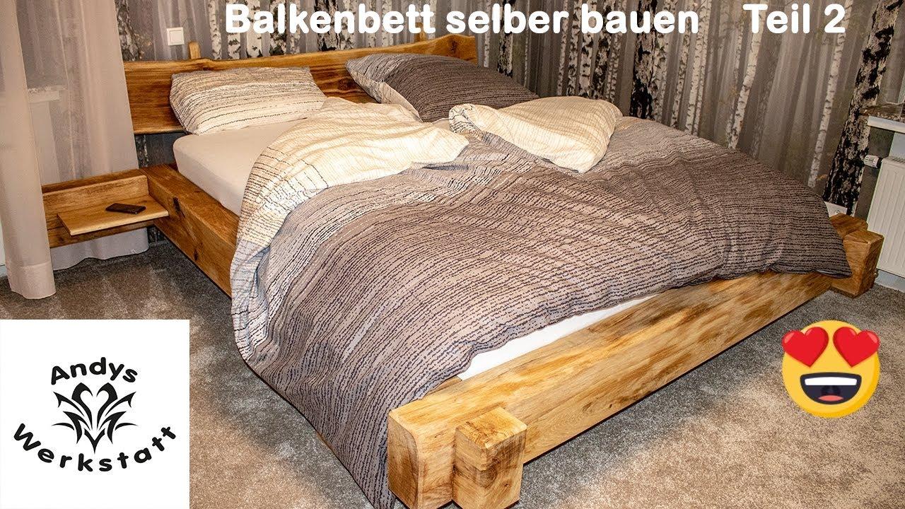 Balkenbett 🛏 selber bauen aus Eichenbalken / Schlafzimmer ...