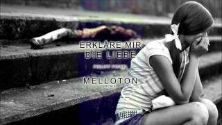 Philipp Poisel - Erkläre Mir Die Liebe (Melloton Remix)
