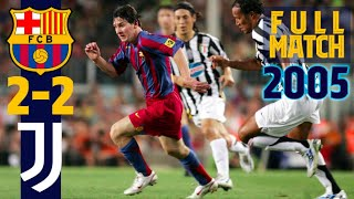 FULL MATCH | The day the world fell in love with Leo Messi | FC Barcelona - Juventus (2005)