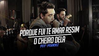 Sinésio e Henrique - PORQUE FUI TE AMAR ASSIM - O CHEIRO DELA - Pot-Pourri (DVD Com Você No Topo)