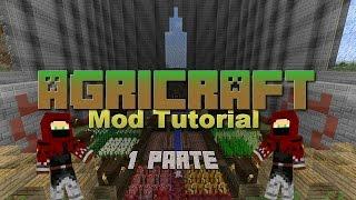 Mod AgriCraft [Tutorial] [Español] [1.7.10] [1 Parte]