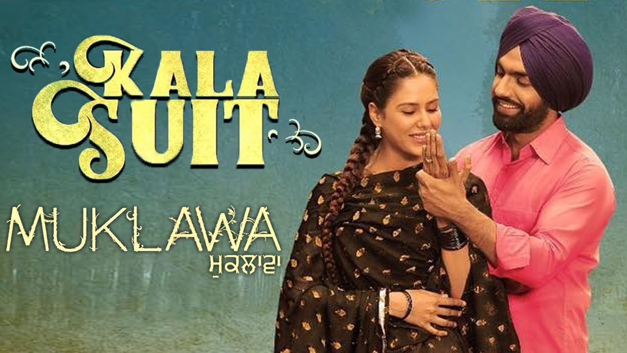 Kala Suit Ammy Virk Sonam Bajwa Muklawa New Punjabi Movie Punjabi Movies 2019 Gabruu Youtube
